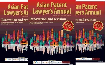 The Asian Patent Lawyer's Annual 2018 – OUT NOW.