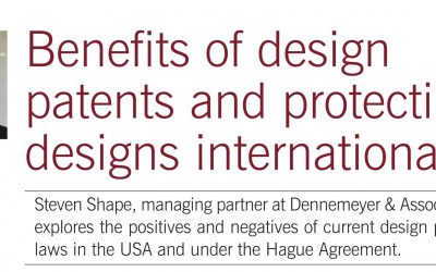 Editor's Article of the Week #1: Benefits of design patents and protecting designs internationally